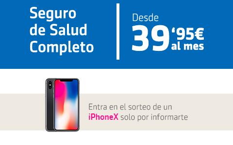 Seguro de Salud Completo Desde 39,95€ al mes. Entra en el sorteo de un iPhoneX solo por informarte.