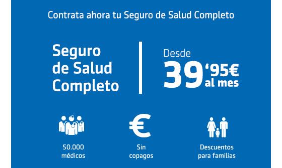 Contrata tu seguro de salud completo desde 39,95 euros al mes. 50.000 médicos. Sin copagos. Descuentos para familias.